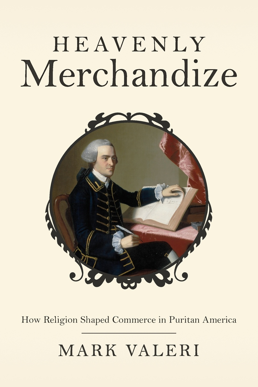 Mark Valeri Heavenly Merchandize. How Religion Shaped Commerce in Puritan America elisa new new england beyond criticism in defense of america s first literature isbn 9781118854563