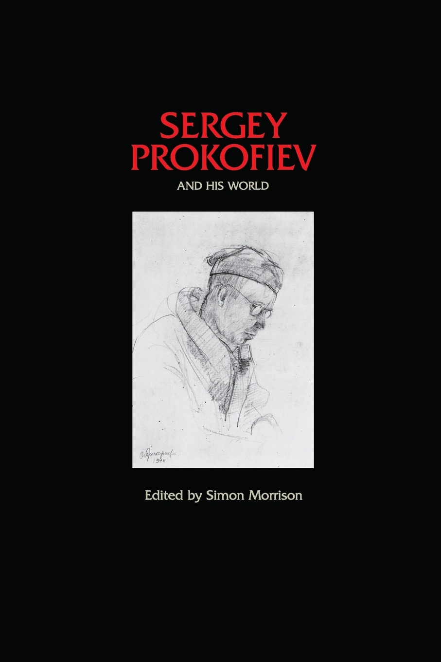 Sergey Prokofiev and His World sergey shirin education inrussia in