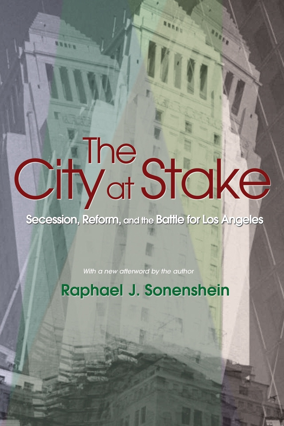 Raphael J. Sonenshein The City at Stake. Secession, Reform, and the Battle for Los Angeles indonesian government accounting reform
