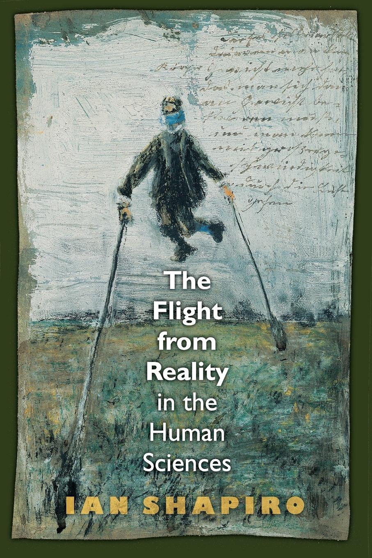 Ian Shapiro The Flight from Reality in the Human Sciences isaiah trunk robert moses shapiro lodz ghetto a history
