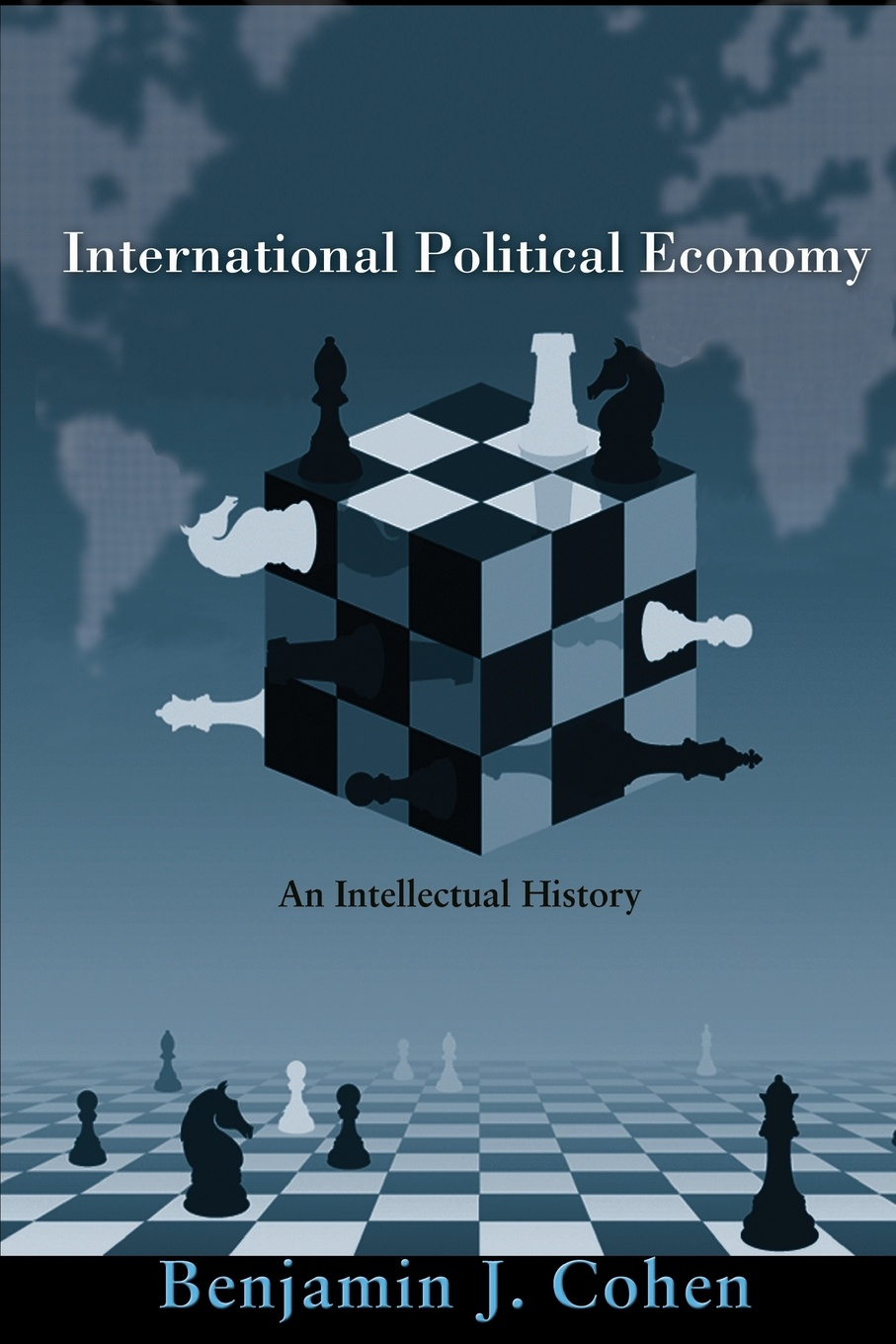 Benjamin J. Cohen International Political Economy. An Intellectual History greg ip aarp the little book of economics how the economy works in the real world