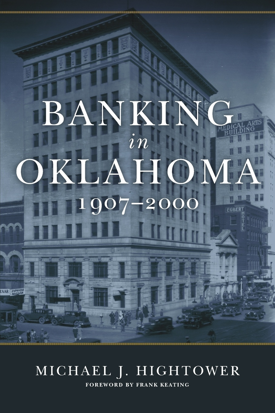 Michael J. Hightower Banking in Oklahoma, 1907-2000 kim schäfer banking portfolios and banking distress during the great depression in the u s