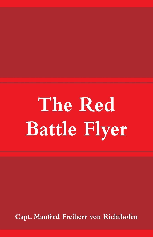 Capt. Manfred Freiherr von Richthofen The Red Battle Flyer bulls cross flyer disc lady 2014
