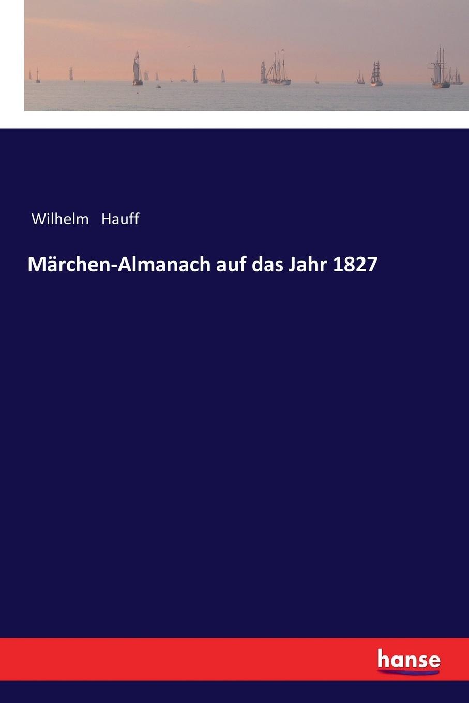 Marchen-Almanach auf das Jahr 1827