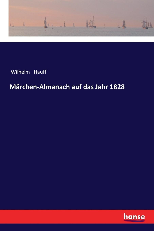 Marchen-Almanach auf das Jahr 1828