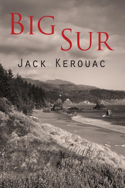 Jack Kerouac Big Sur
