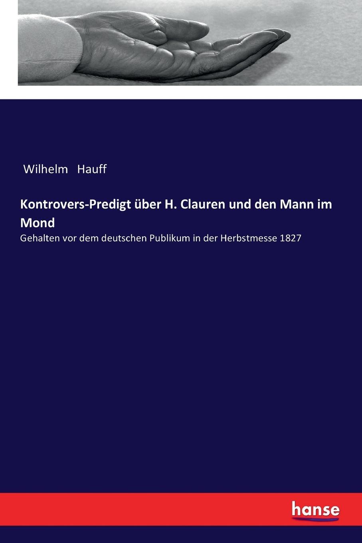 Kontrovers-Predigt uber H. Clauren und den Mann im Mond