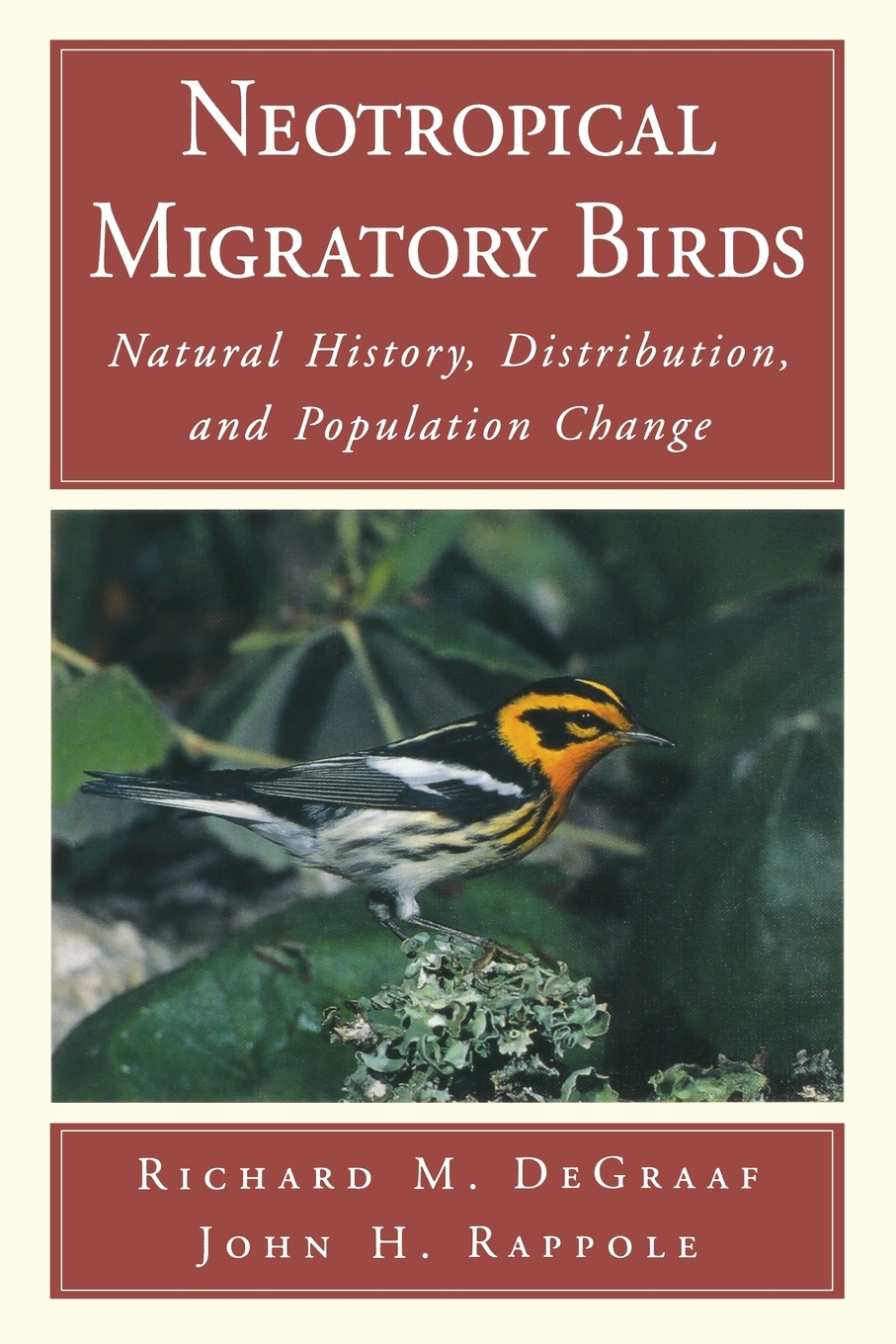 Фото - Richard M DeGraaf, John H Rappole Neotropical Migratory Birds. Natural History, Distribution, and Population Change william leon dawson the birds of ohio a complete scientific and popular description of the 320 species of birds found in the state volume 2
