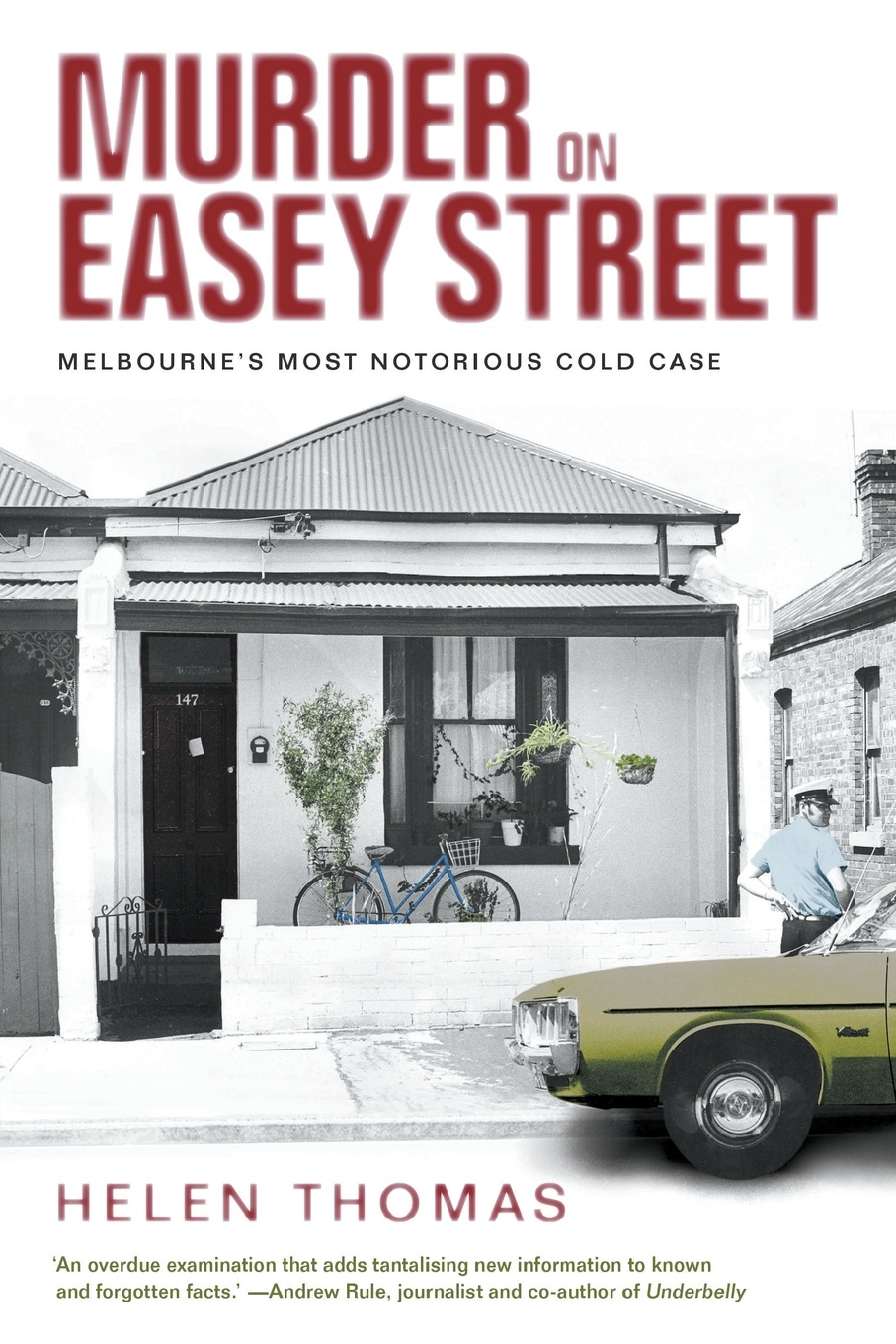 Helen Thomas Murder on Easey Street. Melbourne's Most Notorious Cold Case murder most howl