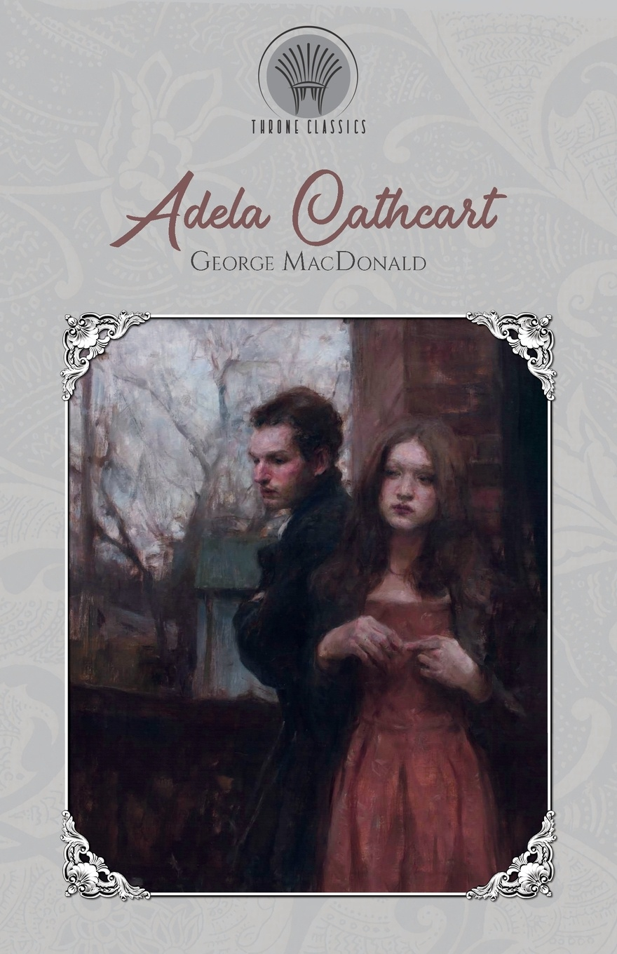 MacDonald George Adela Cathcart macdonald george salted with fire microform the story of a minister