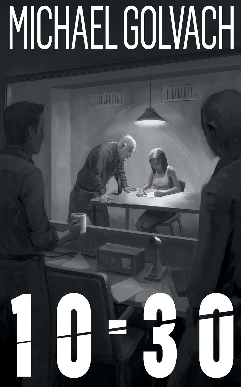 Michael Golvach 10-30. A Riveting Crime Mystery
