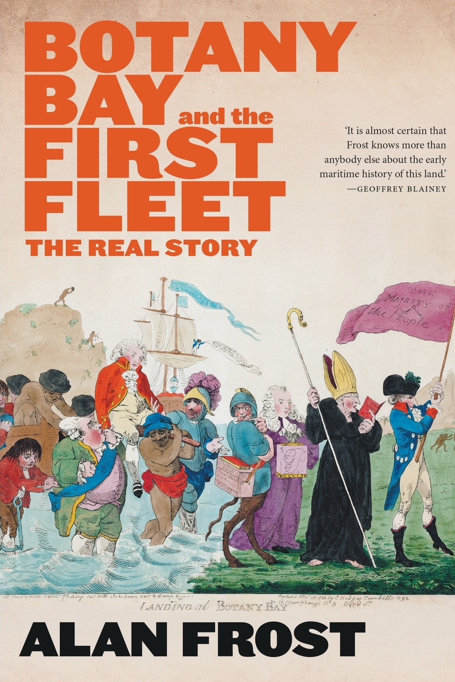 Alan Frost Botany Bay and the First Fleet