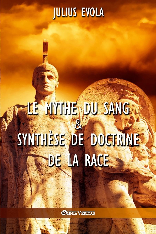Julius Evola Le mythe du sang & Synthese de doctrine de la race цены