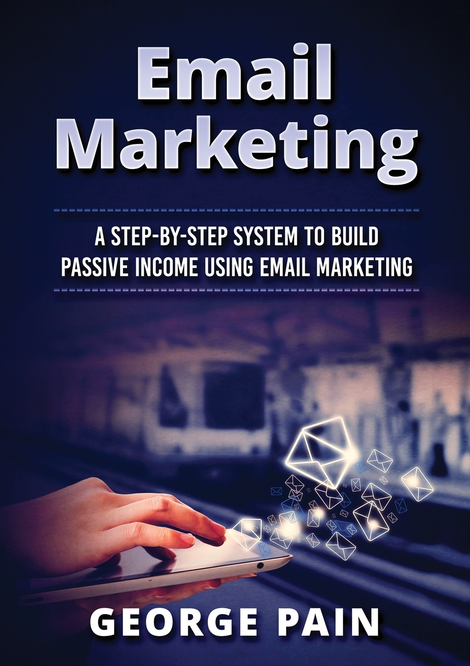 Tim Shek Email Marketing. A Step-by-Step System to Build Passive Income Using Email Marketing chris baggott email marketing by the numbers how to use the world s greatest marketing tool to take any organization to the next level