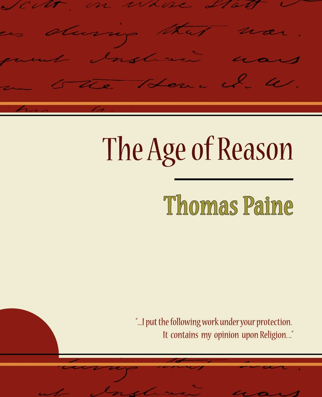 Thomas Paine, Thomas Paine The Age of Reason - Thomas Paine joseph moreau testimonials to the merits of thomas paine