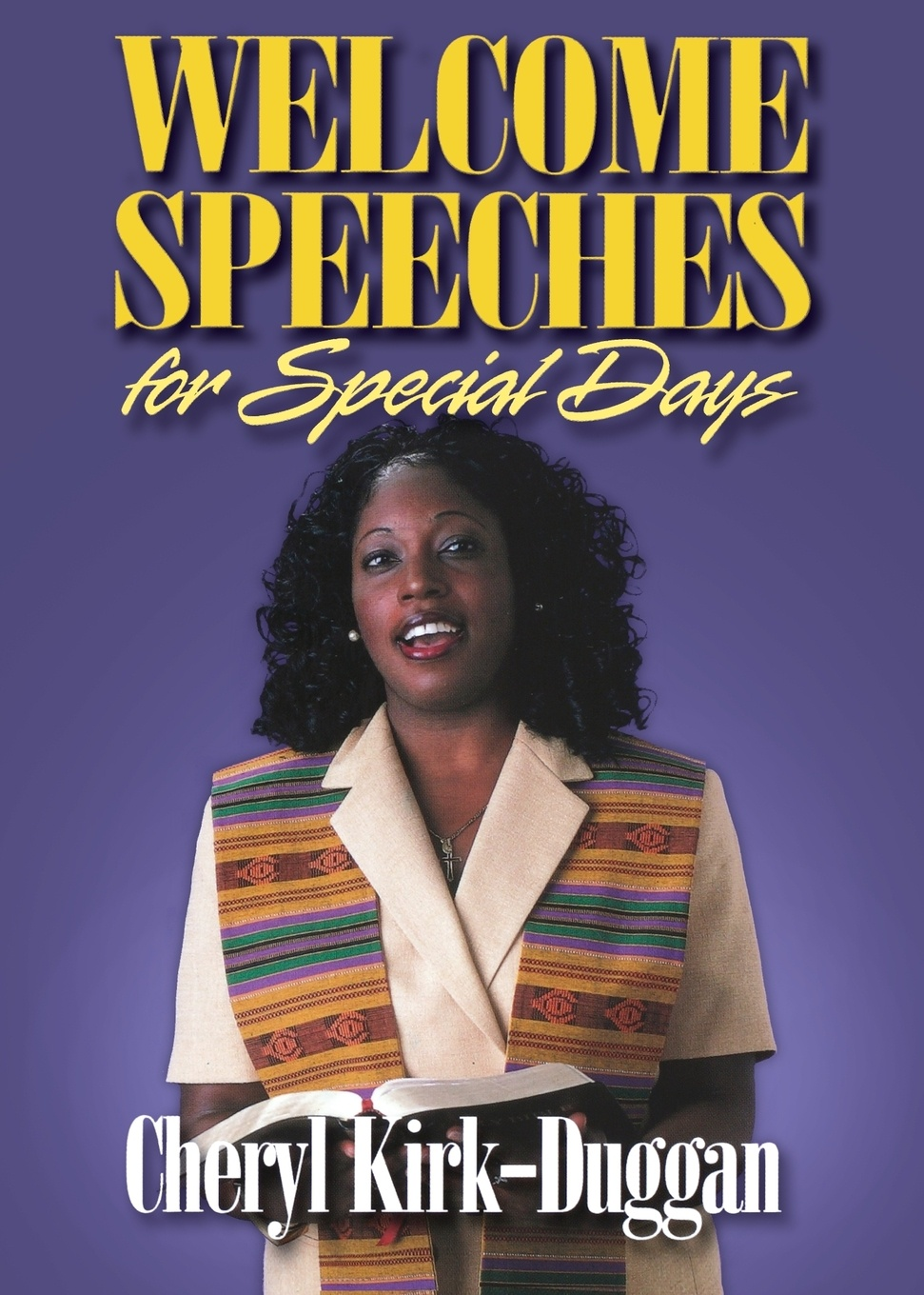 Cheryl A. Kirk-Duggan Welcome Speeches for Special Days