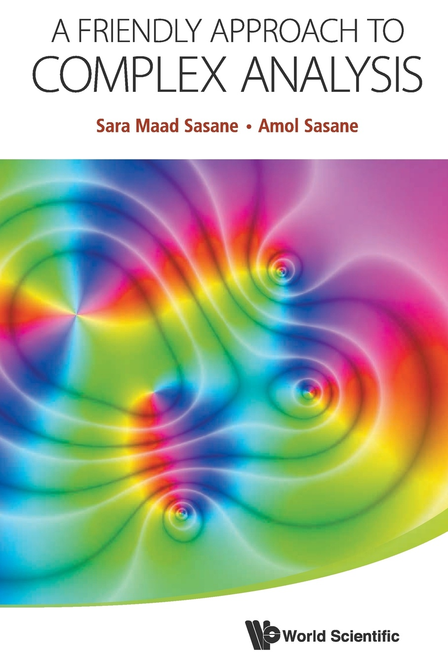 SARA MAAD SASANE, AMOL SASANE FRIENDLY APPROACH TO COMPLEX ANALYSIS, A michael archer d the forex chartist companion a visual approach to technical analysis