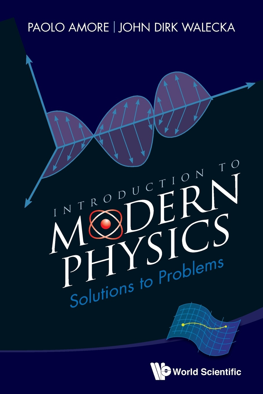 Paolo Amore, John Dirk Walecka Introduction to Modern Physics. Solutions to Problems steven engels similar solutions to similar problems
