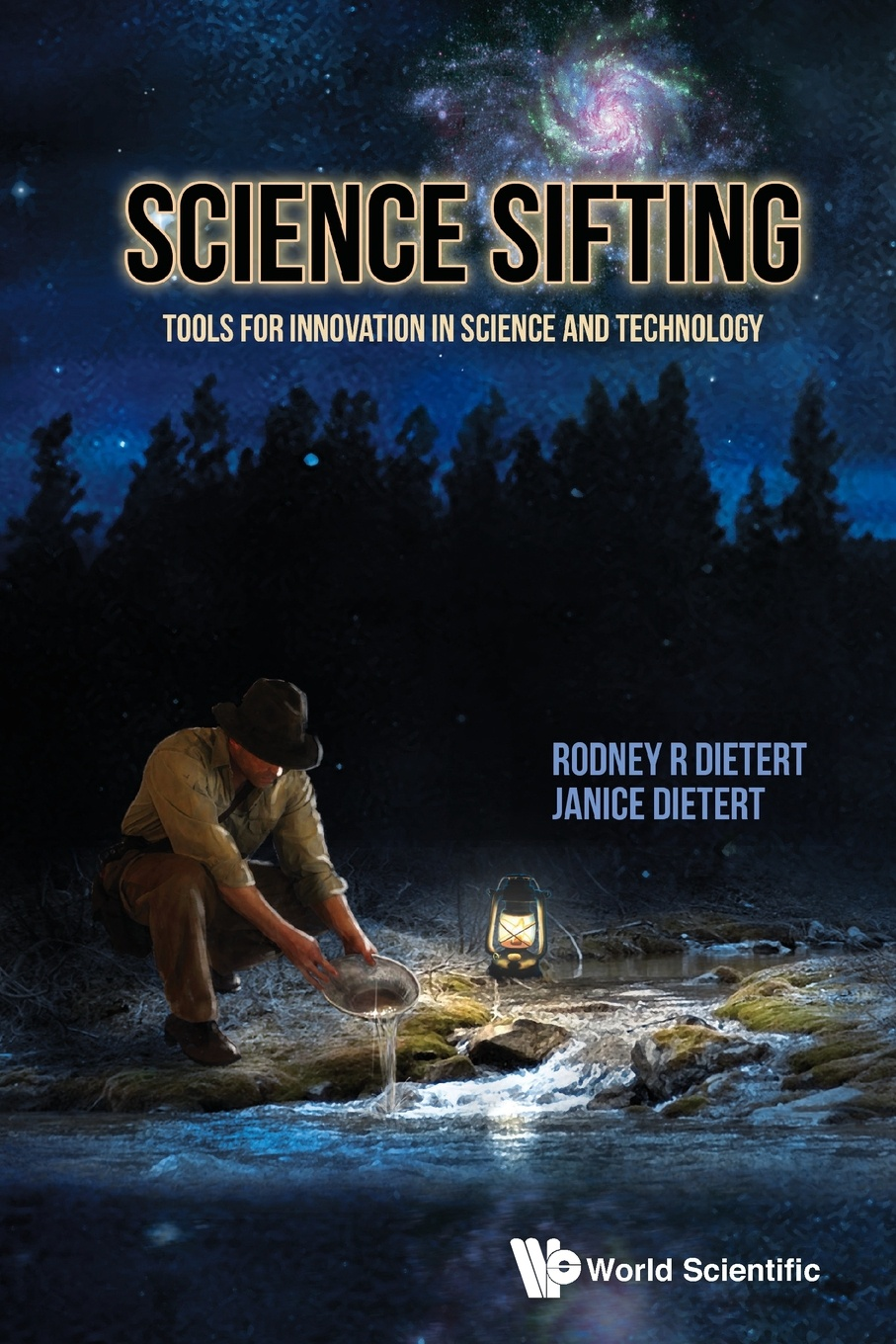 Rodney R. Dietert, Janice Dietert Science Sifting. Tools for Innovation in Science and Technology все цены