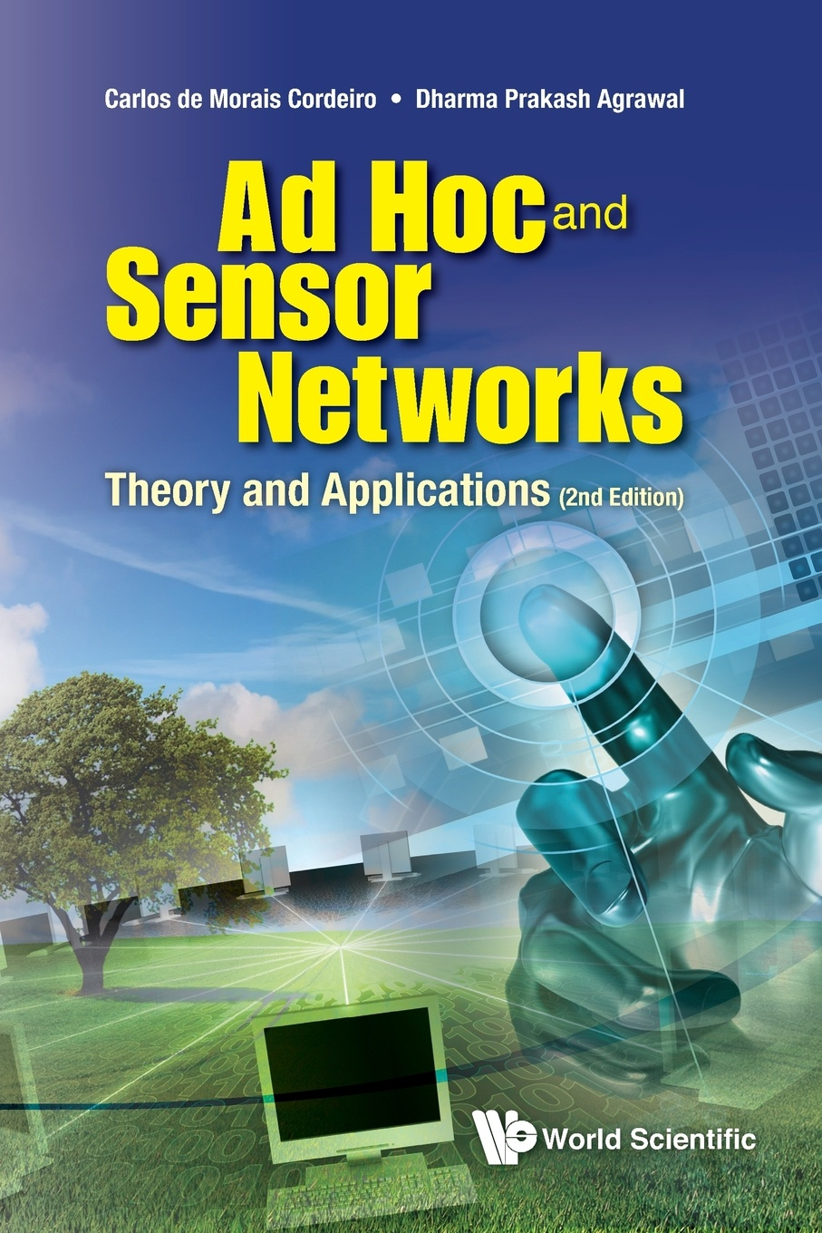 Carlos De Morais Cordeiro, Dharma Prakash Agrawal Ad Hoc and Sensor Networks. Theory and Applications subir biswas security and privacy in vehicular ad hoc networks