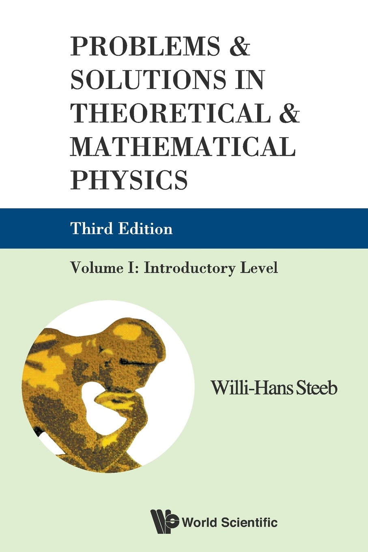 лучшая цена Willi-Hans Steeb Problems & Solutions in Theoretical & Mathematical Physics. Introductory Level, Volume I