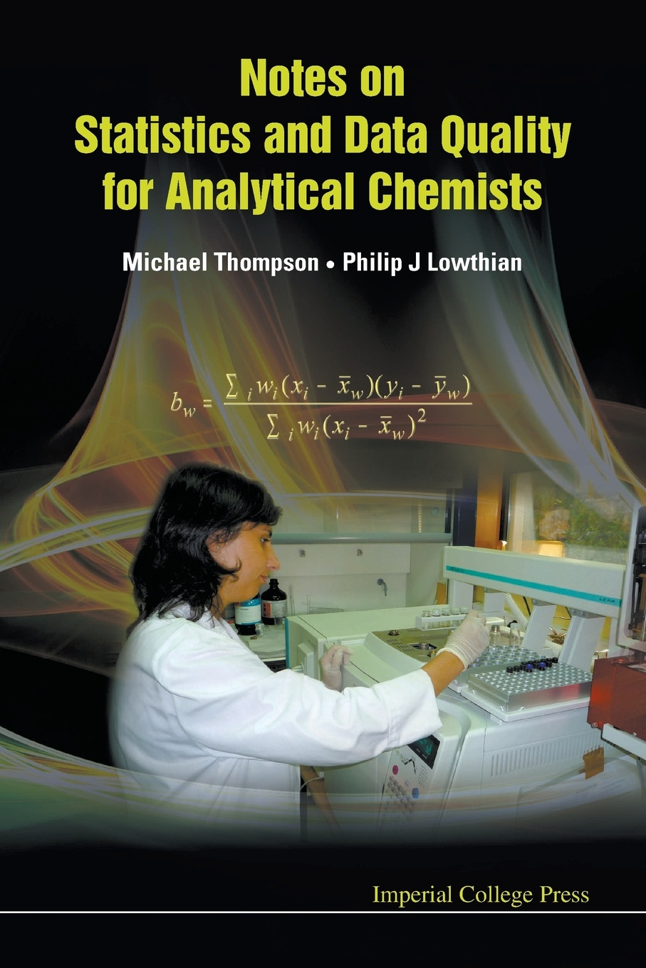 Michael Thompson, Philip J. Lowthian Notes on Statistics and Data Quality for Analytical Chemists michael crawley j statistics an introduction using r