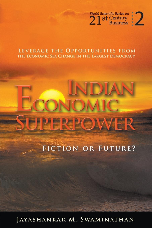 INDIAN ECONOMIC SUPERPOWER. FICTION OR FUTURE недорго, оригинальная цена