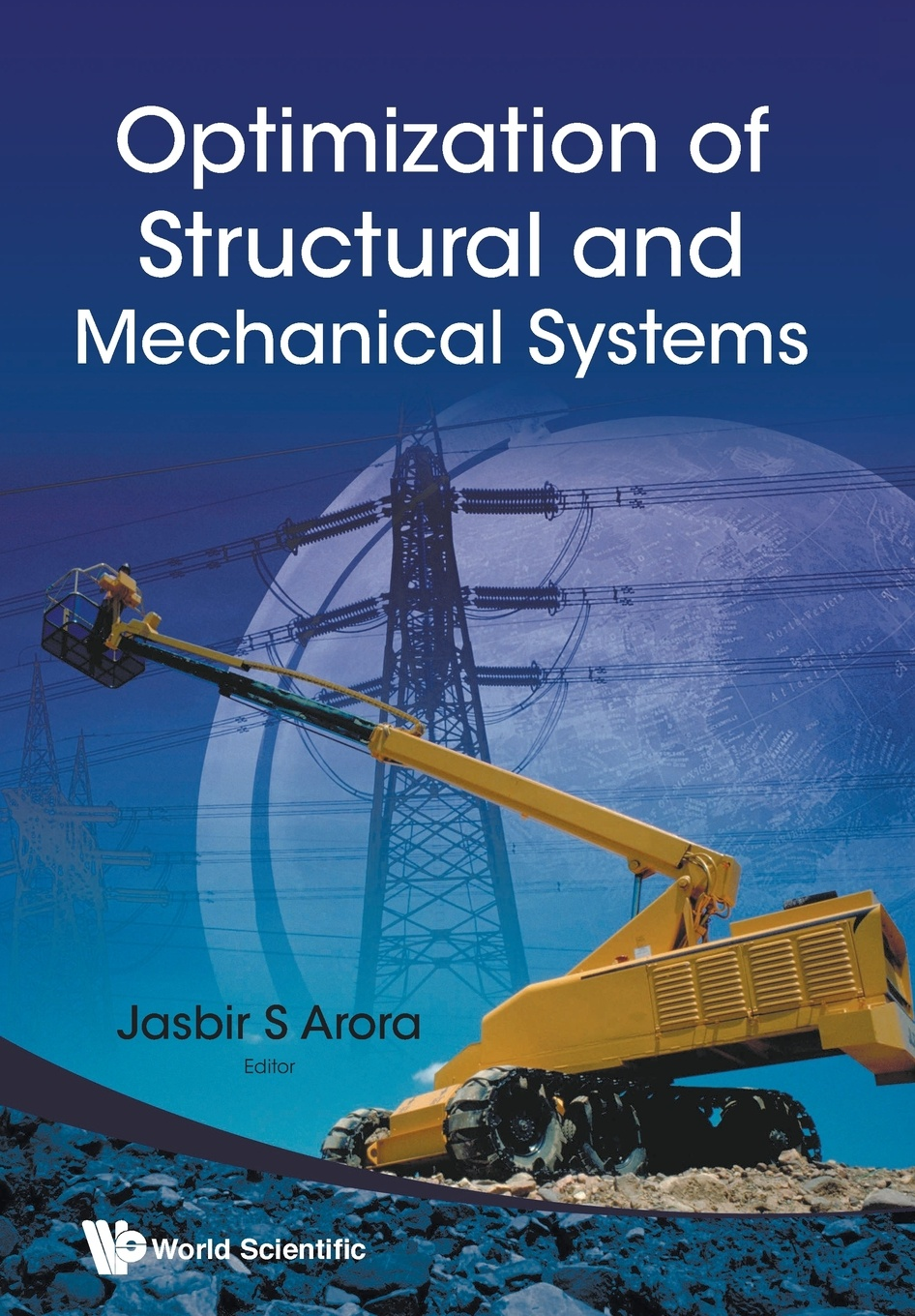 OPTIMIZATION OF STRUCTURAL AND MECHANICAL SYSTEMS xin she yang engineering optimization an introduction with metaheuristic applications