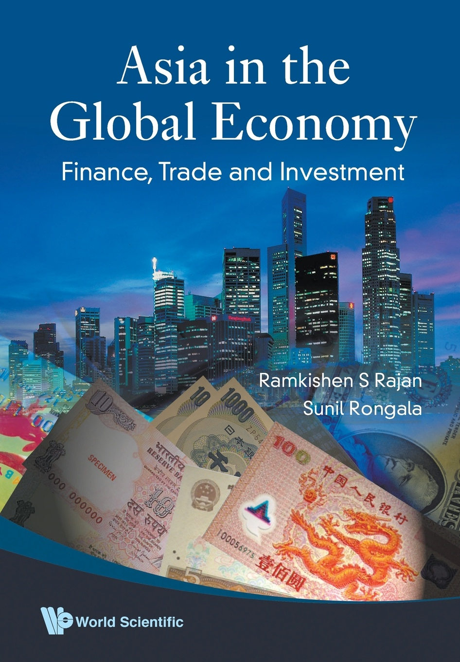Ramkishen S Rajan, Sunil Rongala ASIA IN THE GLOBAL ECONOMY. FINANCE, TRADE AND INVESTMENT andreas epperlein foreign direct investment in ireland under consideration of the financial services sector in particular