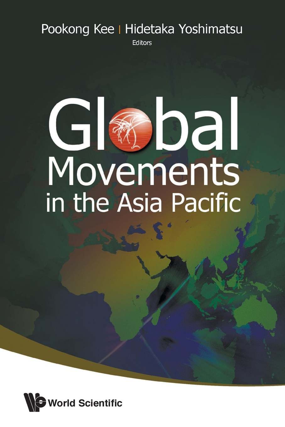 GLOBAL MOVEMENTS IN THE ASIA PACIFIC democracy and civil society in asia volume 2 democratic transitions and social movements in asia
