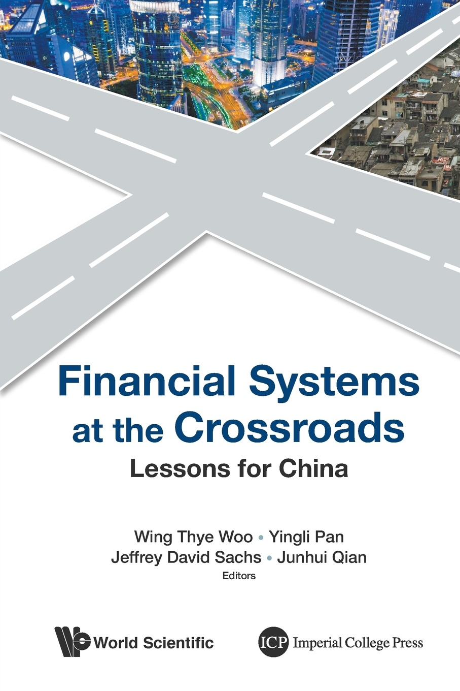 Financial Systems at the Crossroads. Lessons for China master of the crossroads