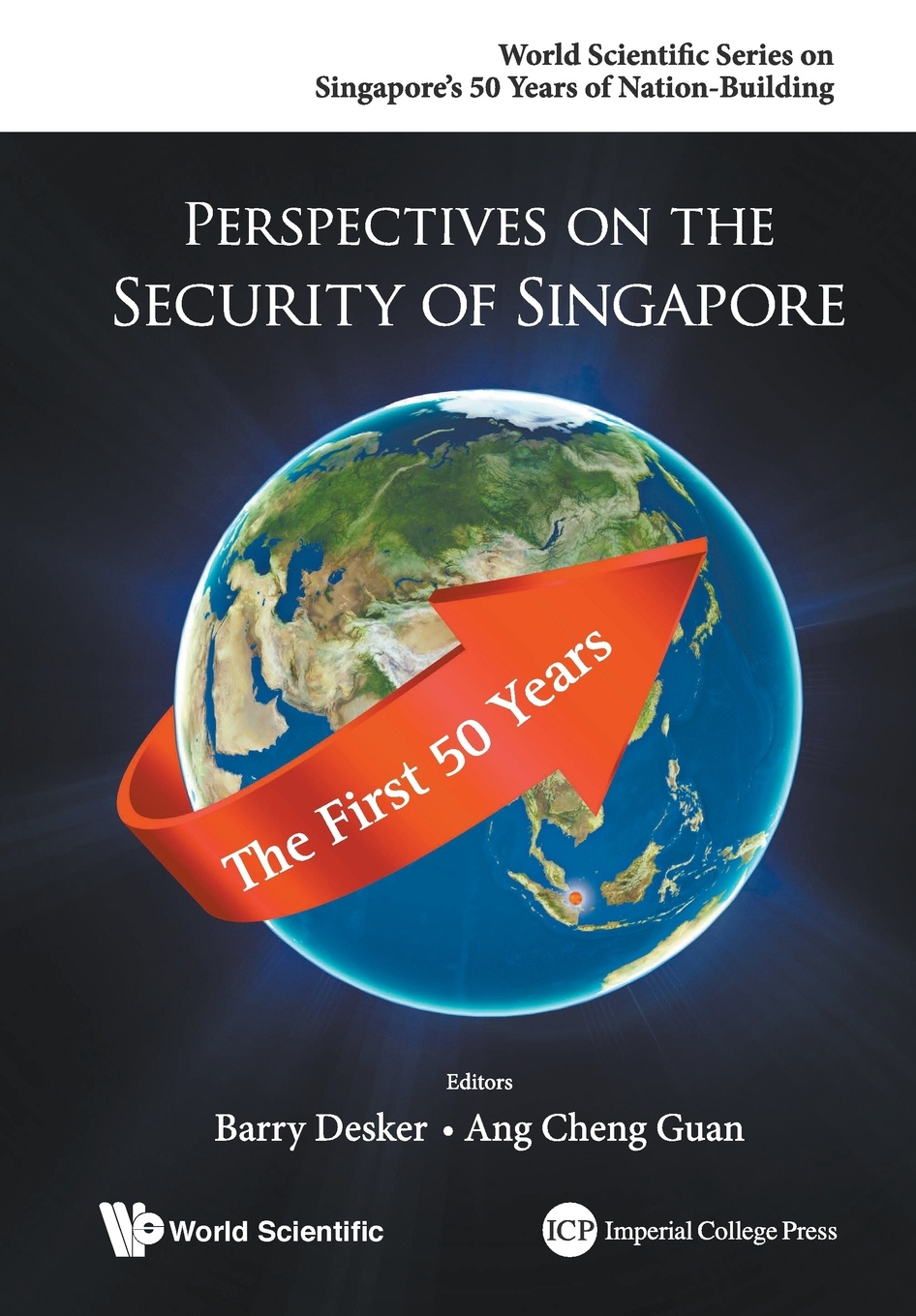 Perspectives on the Security of Singapore. The First 50 Years