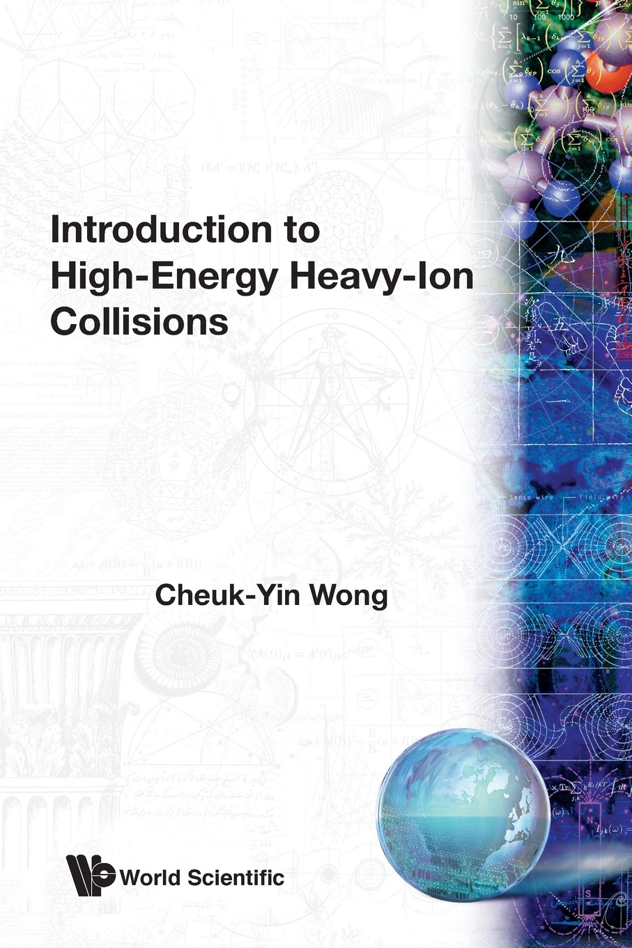 цена на Cheuk-Yin Wong Introduction to High-Energy Heavy-Ion Collisions