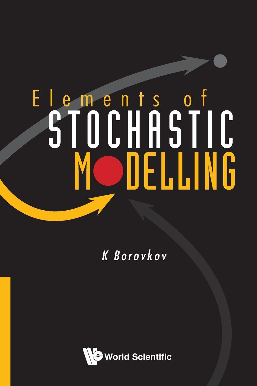 K Borovkov Elements of Stochastic Modelling m l silverstein boundary theory for symmetric markov processes