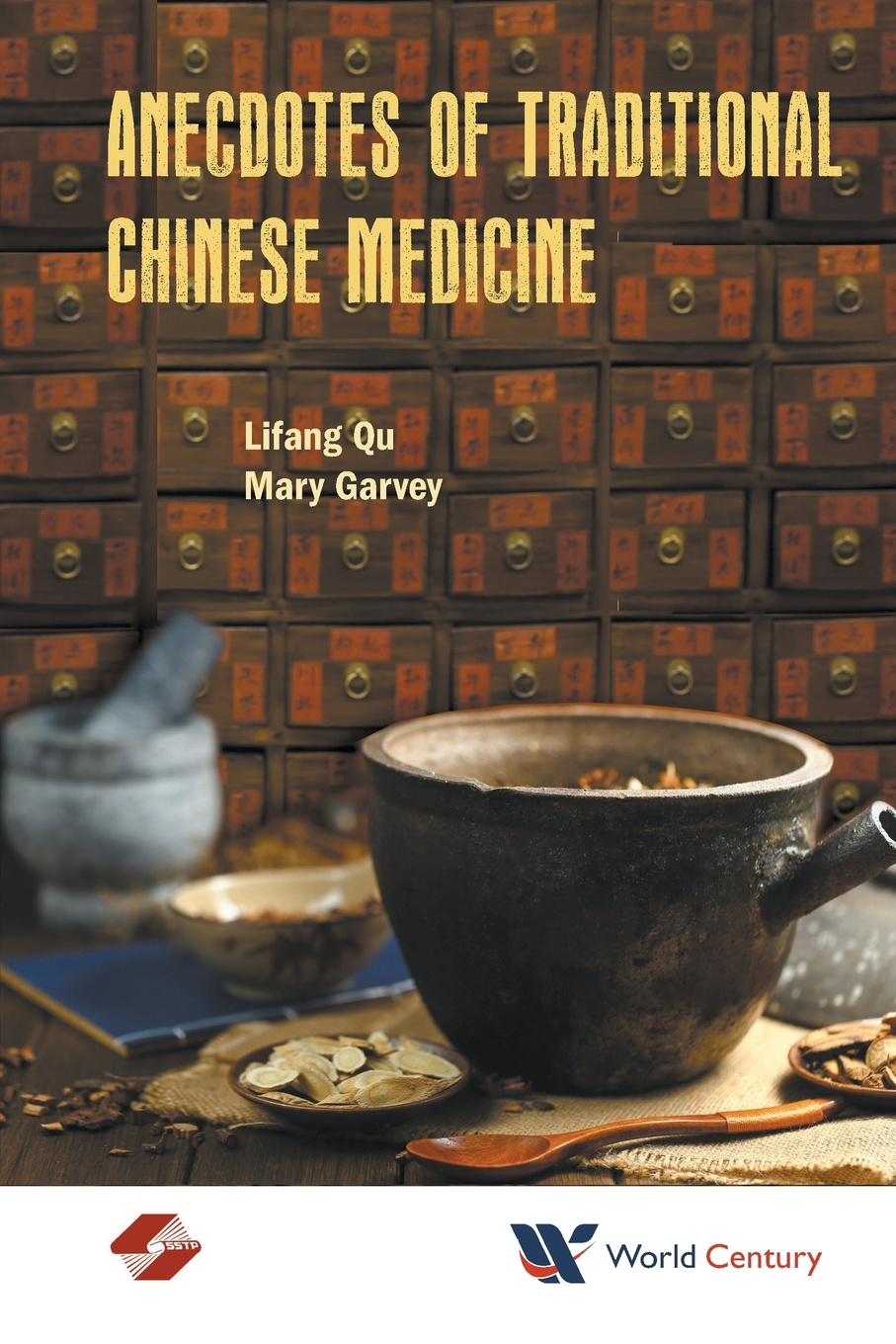 Lifang Qu Anecdotes of Traditional Chinese Medicine various the book of three hundred anecdotes