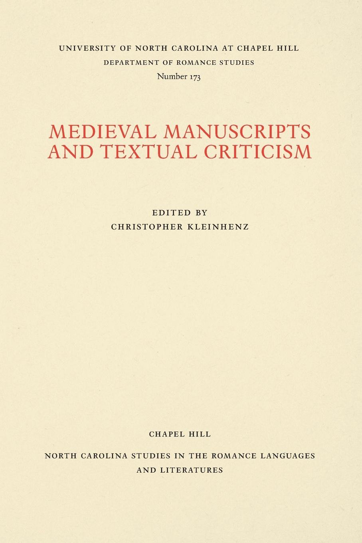 Medieval Manuscripts and Textual Criticism e a lamborn the rudiments of criticism