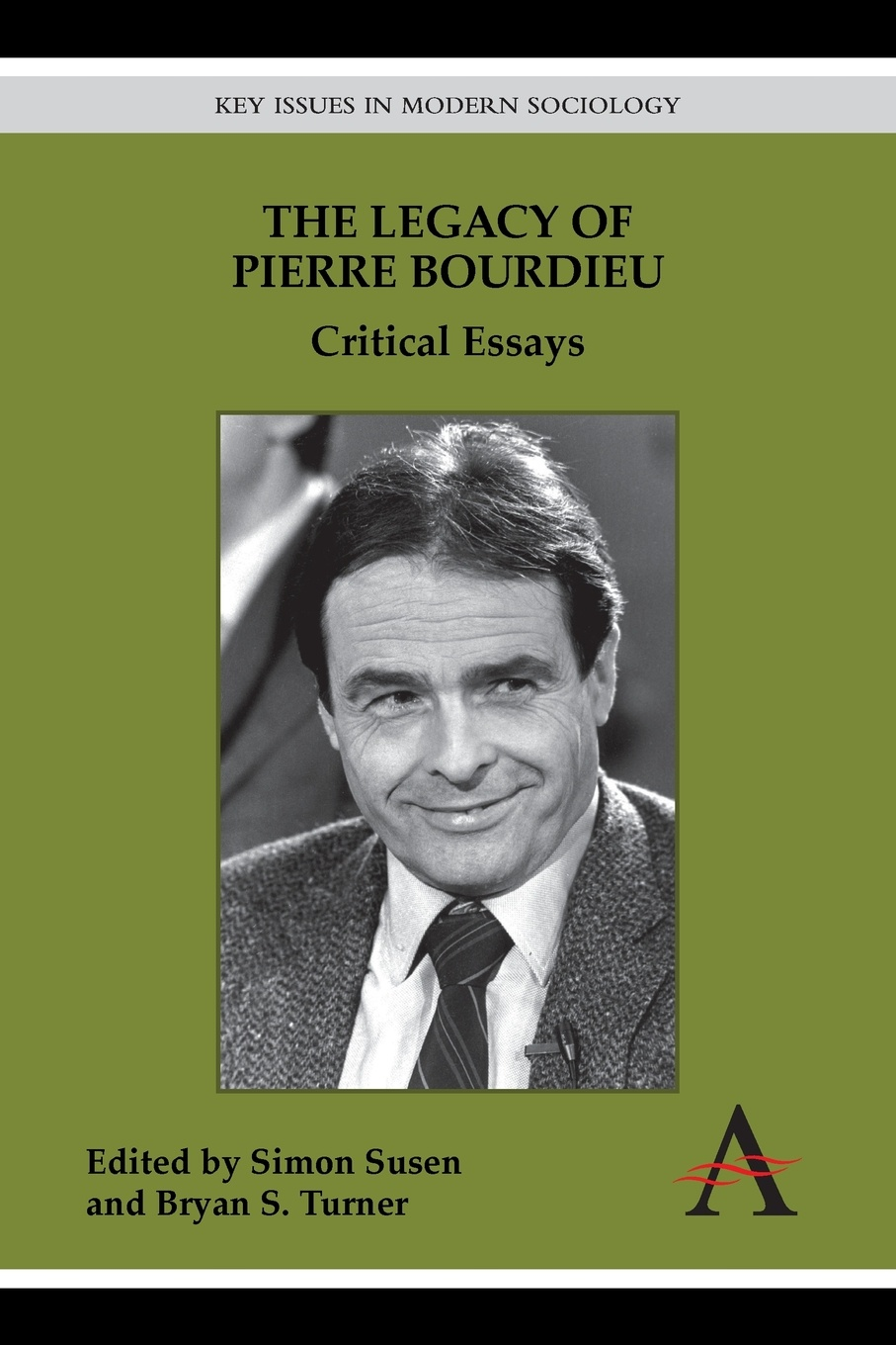 The Legacy of Pierre Bourdieu. Critical Essays bae pierre brookhart sciences of life