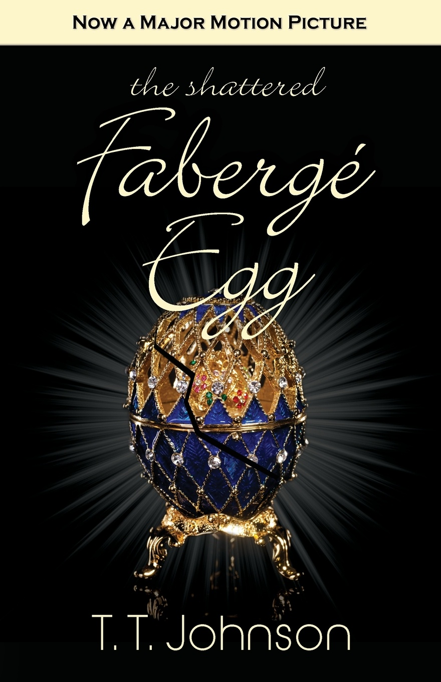 T. T. Johnson The Shattered Faberge Egg logan meredith healed hearts
