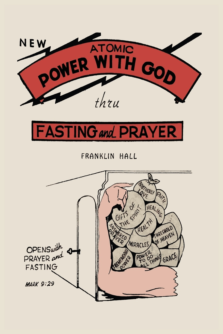 Franklin Hall Atomic Power with God, Through Fasting and Prayer