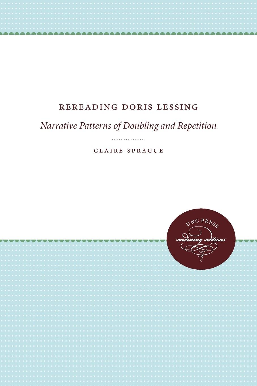 Claire Sprague Rereading Doris Lessing doris lessing the grass is singing