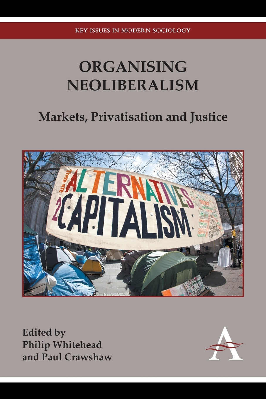 Organising Neoliberalism. Markets, Privatisation and Justice robert perryman can we reconcile neoliberalism and marine conservation conflict between economic and environmental interests