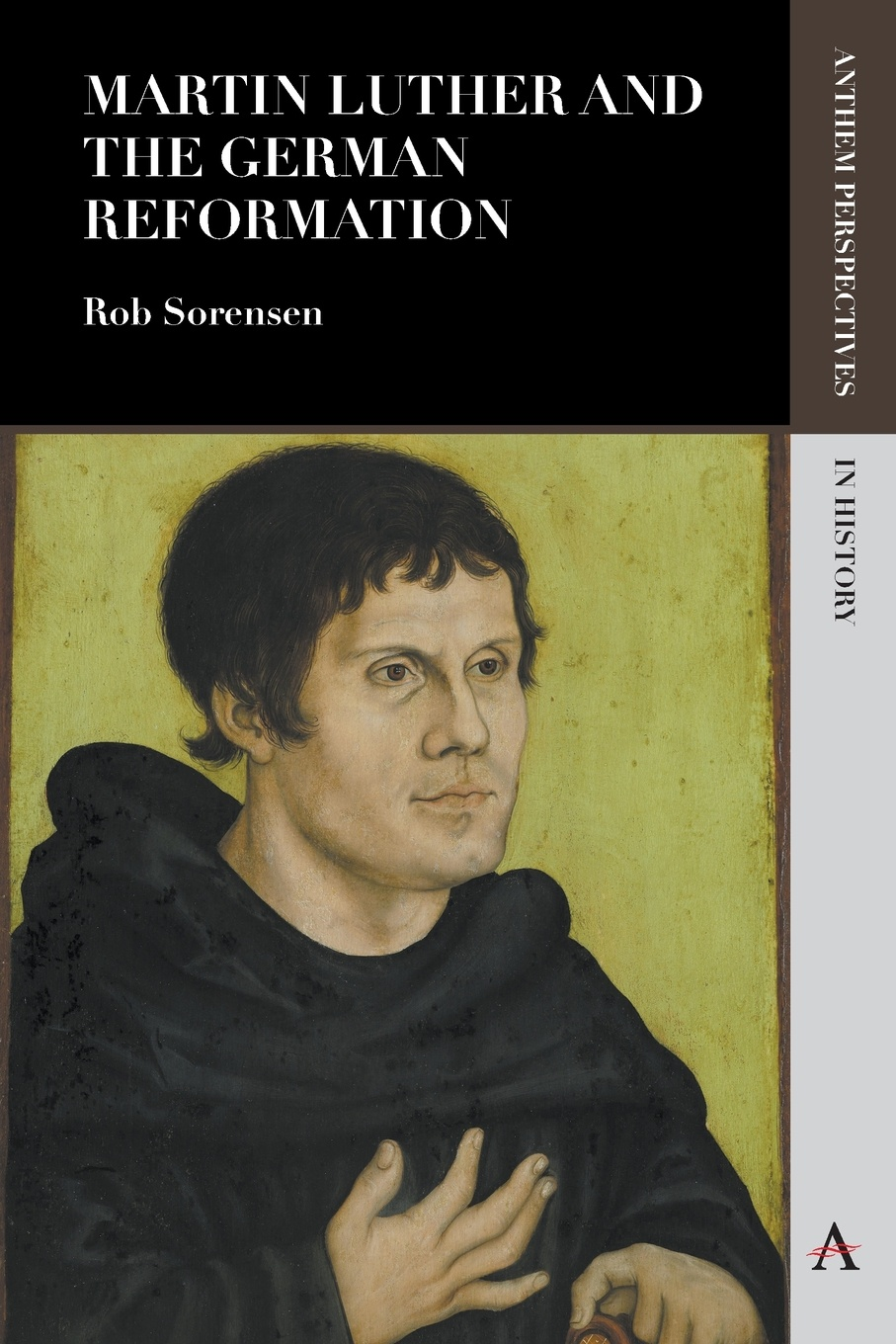 Rob Alan Sorensen Martin Luther and the German Reformation martin luther john nicholas lenker luther on sin and the flood commentary on genesis vol ii