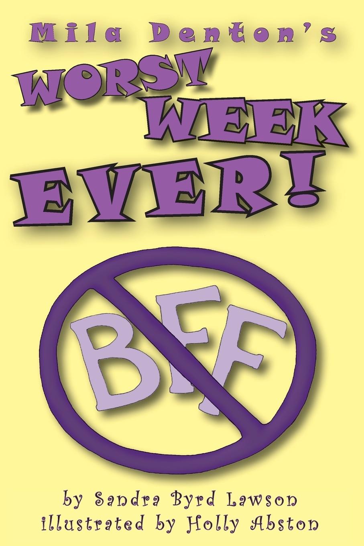 Sandra Byrd Lawson Mila Denton's Worst Week Ever! недорого