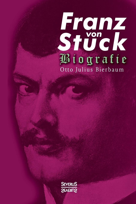Otto Julius Bierbaum Franz Stuck. Biografie otto julius bierbaum eine empfindsame reise im automobil