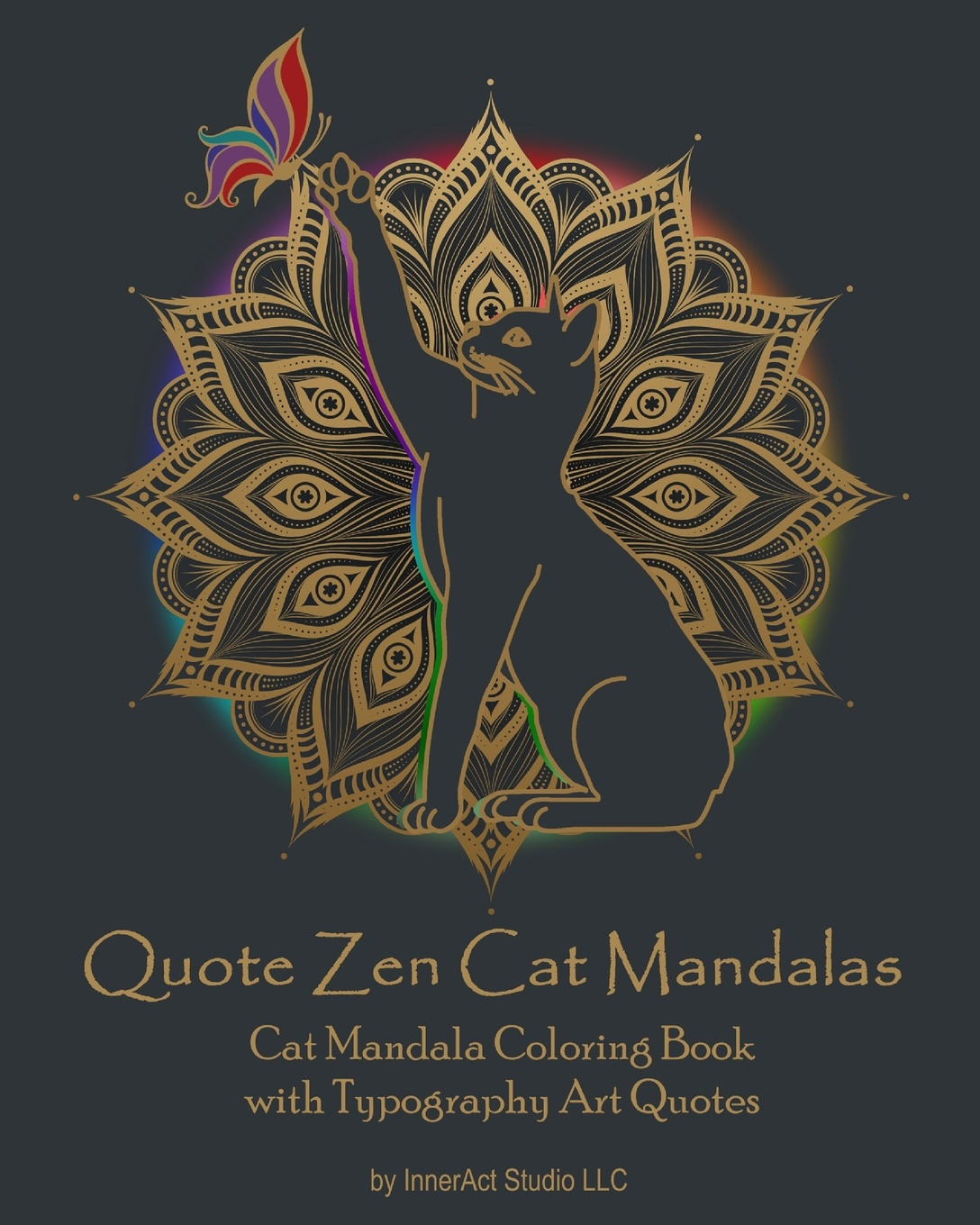 InnerAct Studio LLC Quote Zen Cat Mandalas. Cat Mandala Coloring Book with Typography Art Quotes 128 page mandalas coloring book for adult comic books relieve stress graffiti secret garden children art coloring books