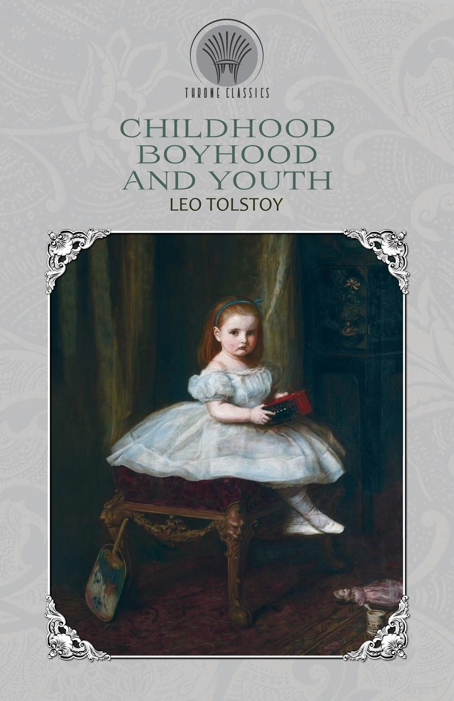 Leo Tolstoy Childhood, Boyhood and Youth tolstoy l childhood boyhood youth