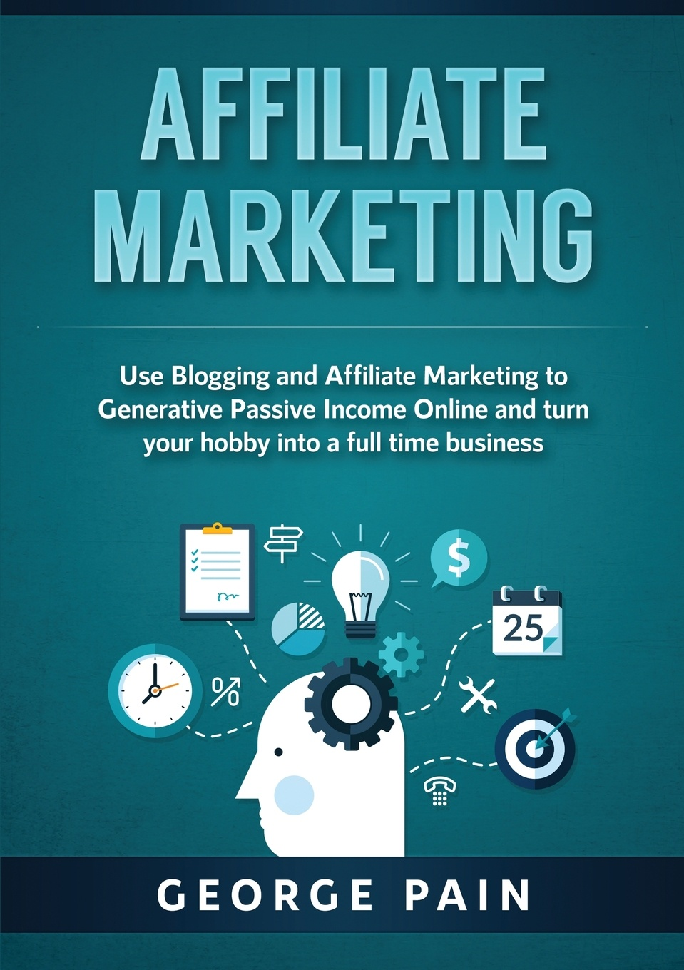 George Pain Affiliate Marketing. Use Blogging and Affiliate Marketing to Generative Passive Income Online and turn your hobby into a full time business 20pcs lot tps61221dckr tps61221
