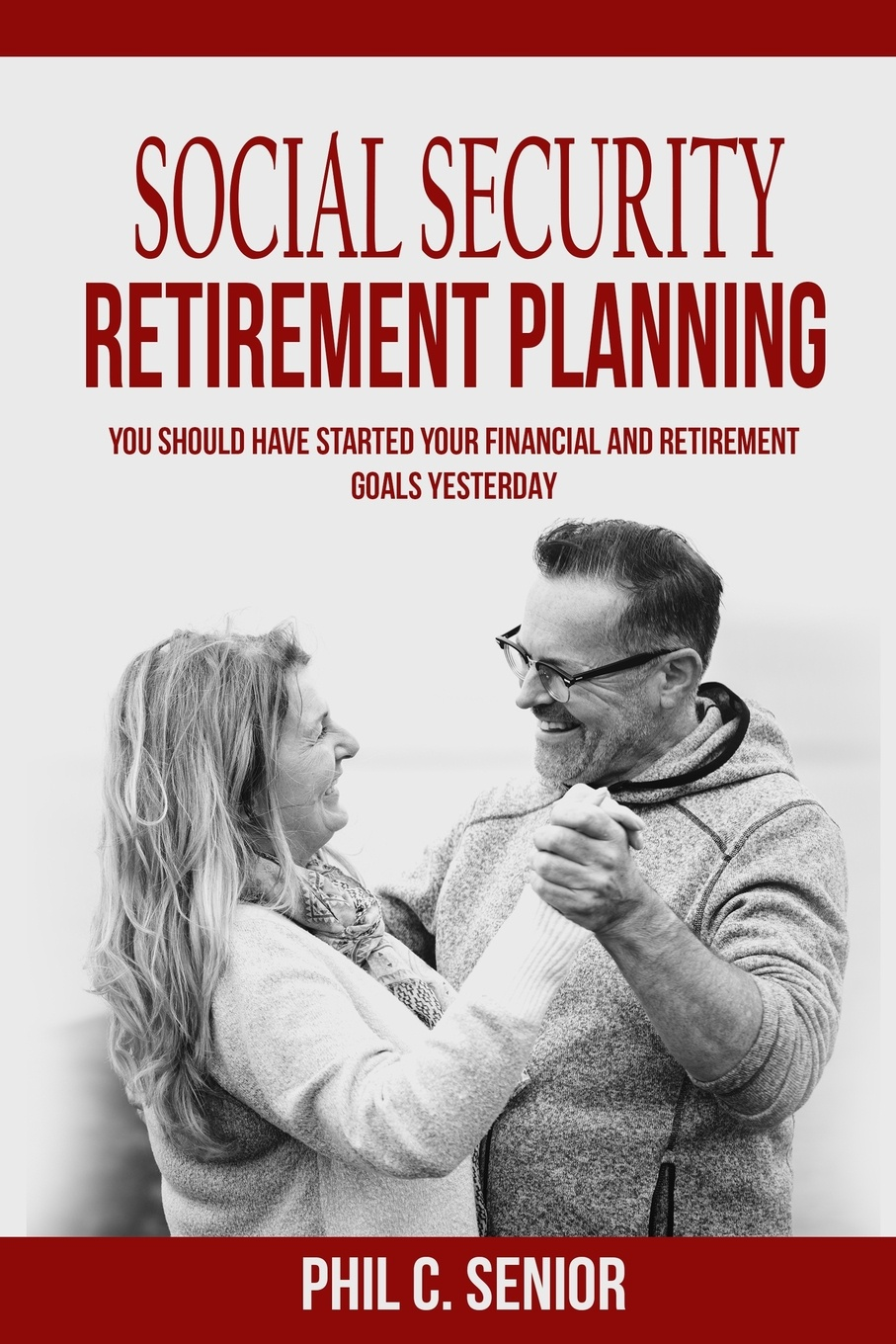 Phil C. Senior Social Security Retirement Planning. You Should Have Started Your Financial And Retirement Goals Yesterday what will you be sara mee