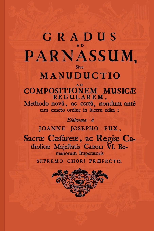 Johann Joseph Fux Gradus ad Parnassum cristoforo fabris memorie manzoniane classic reprint