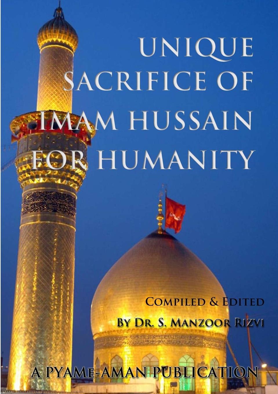 Dr. S. Manzoor Rizvi Unique Sacrifice of Imam Hussain for Humanity kazi hussain a study of copper indium di sulfide semiconductor thin films